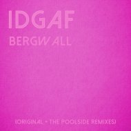 Bergwall - IDGAF (Rob Evs Lunchtime Remix)