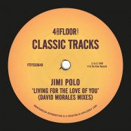 "Jimi Polo - Living For The Love Of You (David Morales Def Vocal 12"")"