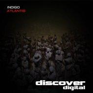 Indigo - Atlantis (Original Mix)