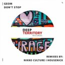 GeoM - Don\'t Stop (Nikko Culture Remix)