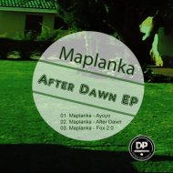 Maplanka - After Dawn (Original Mix)