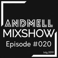 DJ Andmell - Andmell MixShow #020 ()