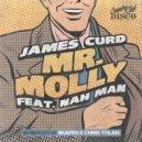 James Curd feat. Nah Man - Mr. Molly  (Original Mix)