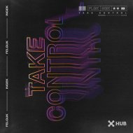 Felguk, INGEK  - Take Control (Extended Mix)