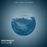 Rich Wakley - Move That Body (Original Mix)