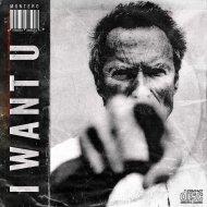 MONTERO - I WANT U (Original Mix)