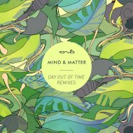 Mind & Matter - Day out of Time (Authentic Remix)