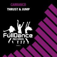 Carranco - Thrust & Jump (Instrumental Mix)