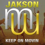 Jakson - Keep On Movin (Original Mix)