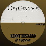 Kenny Bizzarro - M Groove  (Original Mix)
