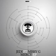 Jedi & Missy G - Mercy (Original Mix)