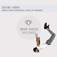 Costa Mee - Rising In (Desusino Boys, Larissa Jay Remix)