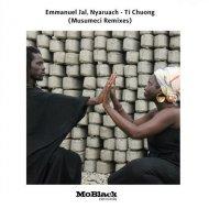 Emmanuel Jal, Nyaruach - Ti Chuong (Musumeci Body & Soul Remix)