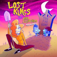 Lost Kings - Too Far Gone (Wild Cards Remix)