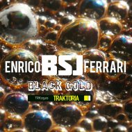 Enrico BSJ Ferrari - Black Gold  (Original Mix)