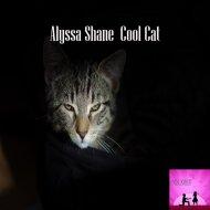 Alyssa Shane - Cool Cat (Original Mix)