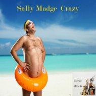 Sally Madge - Crazy (Original Mix)