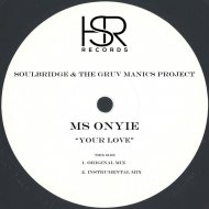 Soulbridge & The Gruv Manics Project feat. Ms Onyie - Your Love  (Instrumental Mix)