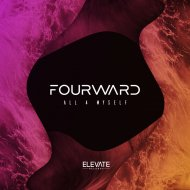 Fourward - All 4 Myself (Original Mix)