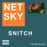 Netsky feat. Aloe Blacc - Snitch (Original Mix)