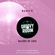 Madji\'k - Melody Of Love  (Jackin Mix)