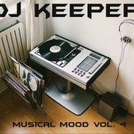 DJ Keeper - Musical mood vol.4 ()
