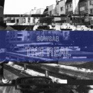Bowsar - The Real (Original Mix)