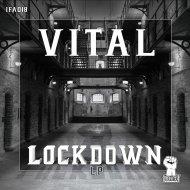 Vital - Stop Getting Shot (Original Mix)