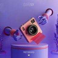 DJ Fenix - Photographs (Radio Edit)