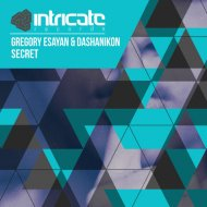 Gregory Esayan, DASHANIKON - Secret (Original Mix)