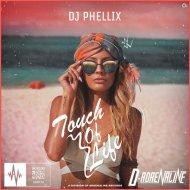 DJ Phellix - Touch Of Life (Original mix)