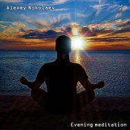 Alexey Nikolaev - Evening Meditation (Original Mix)