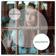 Sasha Primitive - Never Right (Original Mix)