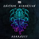 Another Dimension - Darkness (Original mix)