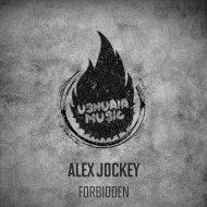 Alex Jockey - Forbidden (Original Mix)