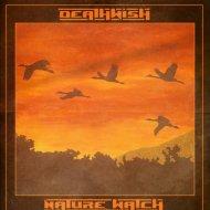 DeathWish - Nature Watch (Original Mix)