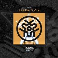 LION - ALARM S.O.A. (Original Mix)
