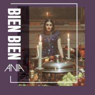 ANIA - Bien Bien (Original Mix)