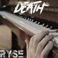 RYSE - Death (Original Mix)