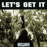 Solven - Let's Get It (Original Mix)