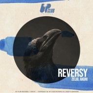 Zelig & Akuri - Reversy (Extended Mix)