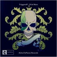 Triggmoff - Viral Bass (Original Mix)