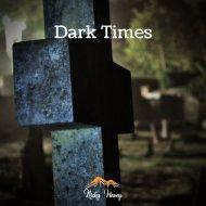 Nicky Havey - Dark Times (Original Mix)