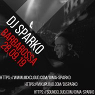 DJ SPARKO - BARBAROSSA ( 28.09.19)