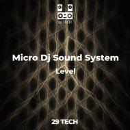Micro Dj Sound System - Traffic  (SHORT VERSION)