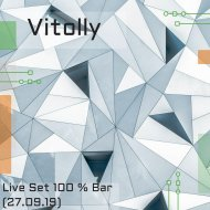Vitolly - Live Set 100 % Bar (27.09.19) ()