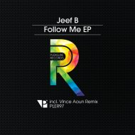 Jeef B - Follow Me (Vince Aoun Remix)