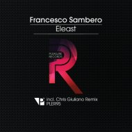 Francesco Sambero - Eleast (Chris Giuliano Remix)