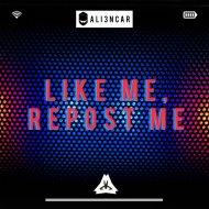 ali3ncar - Like Me Repost Me (2015) (Original mix)