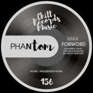 Max Forword - Phantom (Original Mix)